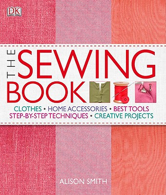 The Sewing Book By Smith, Alison