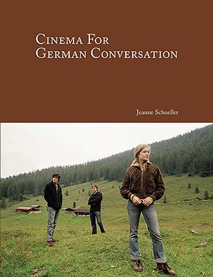 Cinema for German Conversation By Schueller, Jeanne